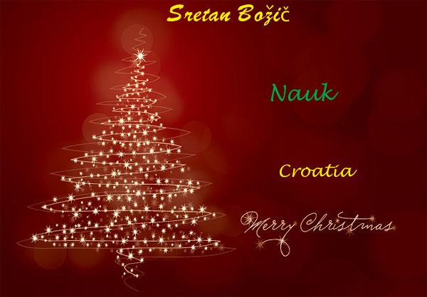 Feliz Navidad Cristmas.Sretan Bozic Merry Christmas Feliz Navidad Joyeux Noel